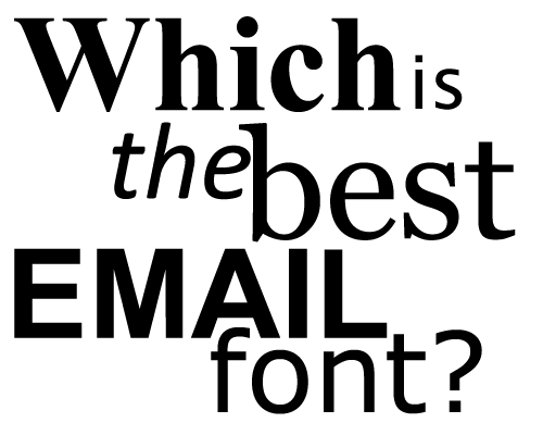 How to Use Creative Typography to Craft Appealing Emails